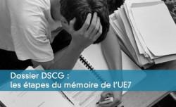 Dossier DSCG : les �tapes du m�moire de l'UE7