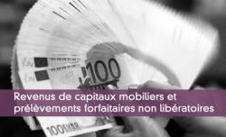 Revenus de capitaux mobiliers et prélèvement forfaitaire non libératoire
