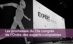 Les promesses du 72è congrès de l'Ordre des experts-comptables
