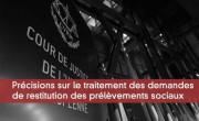 Précisions sur le traitement des demandes de restitution des prélèvements sociaux