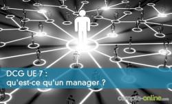 DCG UE 7 : qu'est-ce qu'un manager ?
