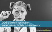 DCG : choisir son école en formation initiale ou alternance