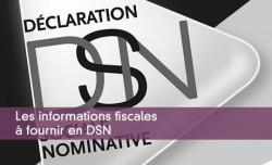 Les informations fiscales à fournir en DSN