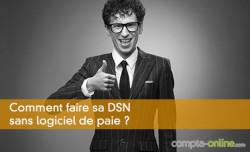 DSN sans logiciel de paie