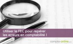 Utiliser le FEC pour repérer les erreurs en comptabilité !