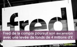 Fred de la compta poursuit son ascension avec une levée de fonds de 4 millions d'¤