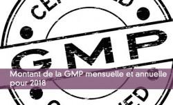 Montant de la GMP mensuelle et annuelle pour 2018