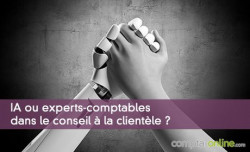 IA ou experts-comptables dans le conseil à la clientèle ?