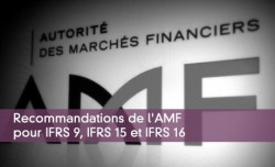 Recommandations de l'AMF pour IFRS 9, IFRS 15 et IFRS 16