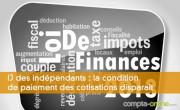 IJ des indépendants : la condition de paiement des cotisations disparaît