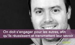 Jean-Baptiste Vega : « On doit s'engager pour les autres, afin qu'ils réussissent et transmettent leur savoir à leur tour »