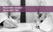 Nouvelle version de la NEP 700