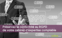 Préservez la conformité au RGPD de votre cabinet d'expertise comptable