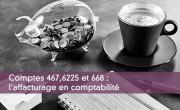 Comptes 467,6225 et 668 : l'affacturage en comptabilité