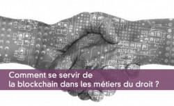Blockchain et métiers du droit