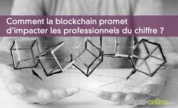 Comment la blockchain promet d'impacter les professionnels du chiffre ?