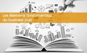 Les éléments fondamentaux du business plan