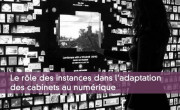 Le rôle des instances dans l'adaptation des cabinets au numérique