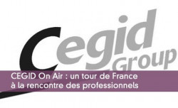 CEGID On Air : un tour de France à la rencontre des professionnels