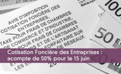 CFE : acompte de 50% le 15 juin