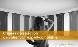 Critères de sélection de votre futur expert-comptable