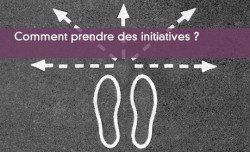 Prendre des initiatives