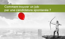 Comment trouver un job par une candidature spontanée ?