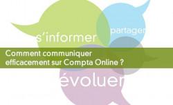 Comment communiquer efficacement sur Compta Online ?