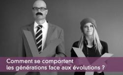 Comment se comportent les générations face aux évolutions ?