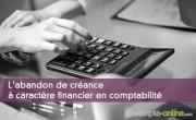 L'abandon de créance à caractère financier en comptabilité
