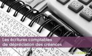 Les écritures comptables de dépréciation des créances
