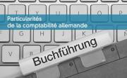 Particularités de la comptabilité allemande