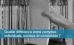 Comptes individuels, comptes sociaux, comptes consolidés
