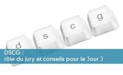 DSCG : rôle du jury et conseils pour le Jour J