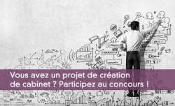 Vous avez un projet de création de cabinet ? Participez au concours !