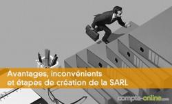Avantages, inconvénients et étapes de création de la SARL