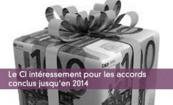 Le CI intéressement pour les accords conclus jusqu'en 2014