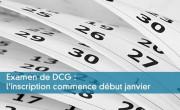Examen de DCG : l'inscription commence début janvier