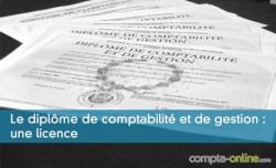 Le diplôme de comptabilité et de gestion : une licence