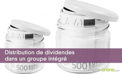 Distribution de dividendes dans un groupe intégré