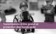 Transmissions à titre gratuit et protection des handicapés