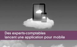 Des experts-comptables lancent une application pour mobile