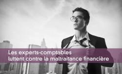 Les experts-comptables s'engagent contre la maltraitance financière