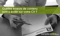Quelles erreurs de contenu sont à éviter sur votre CV ?