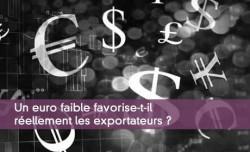 Un euro faible favorise-t-il réellement les exportateurs ?