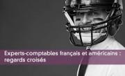 Experts-comptables français et américains : regards croisés