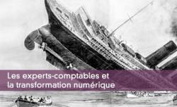 Les experts-comptables et la transformation numérique