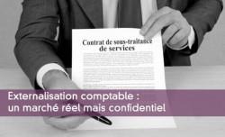 Externalisation comptable : un marché réel mais confidentiel