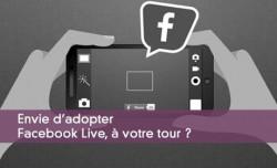 Facebook live séduit les médias
