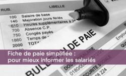 Fiche de paie simplifiée : pour mieux informer les salariés